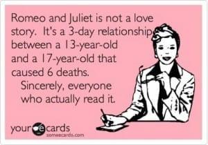 The Romeo & Juliet rant