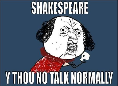 What many a Shakespeare student has thought!