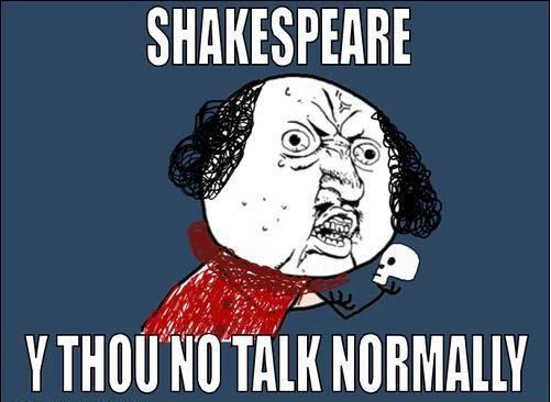 talk normally 7 funniest shakespeare memes no sweat shakespeare
