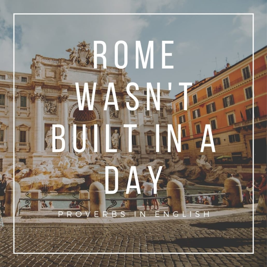 english proverbs - rome wasn't built in a day, on roman square background