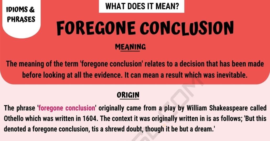 foregone conclusion